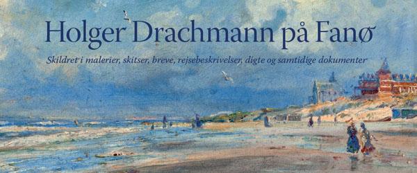 """Ny bog om """"Holger Drachmann på Fanø"""" udgivet af Fanø Kunstmuseum"""