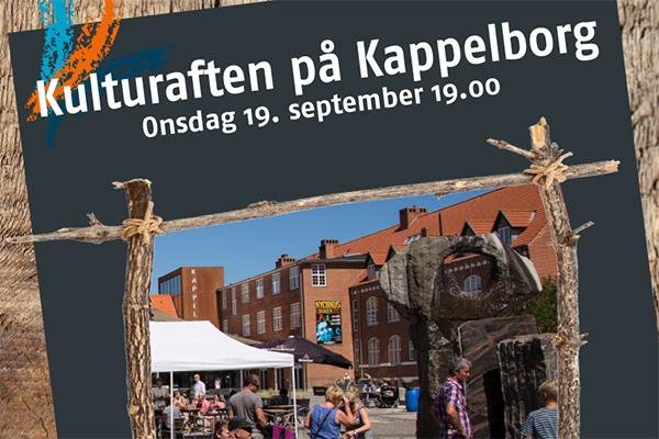 Kom på Kappelborg og oplev en hyggelig aften med kulturelle overraskelser
